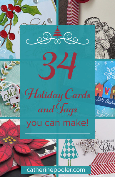 34HolidayCardsandTags with Catherine Pooler